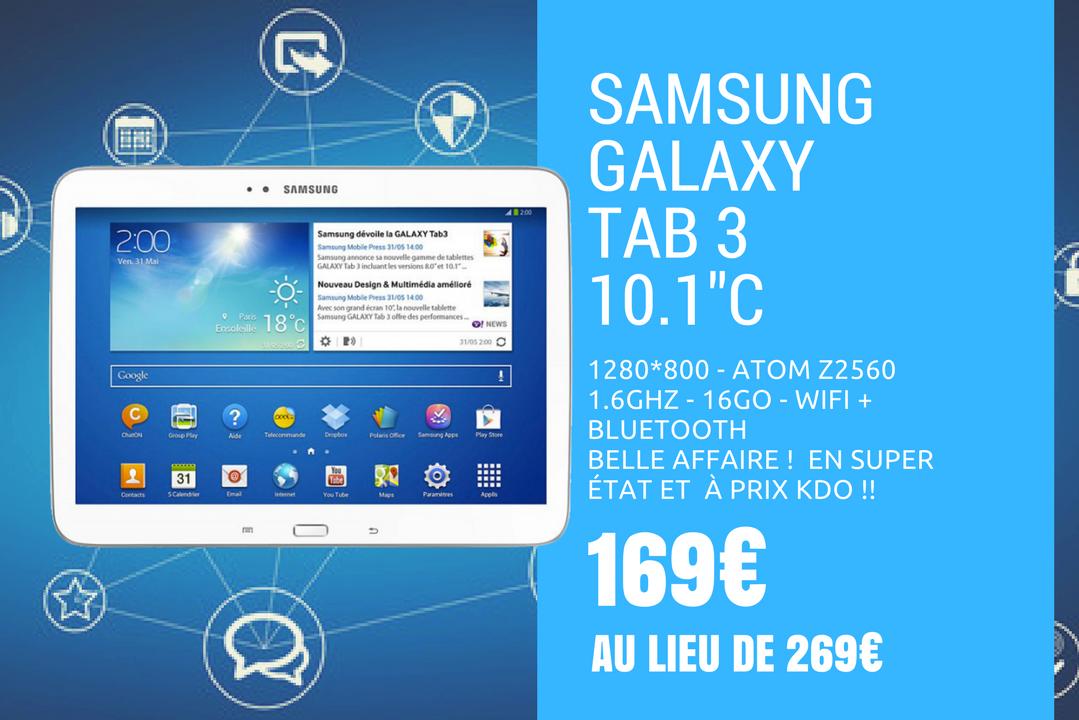 "Tablette tactile SAMSUNG GALAXY TAB 3 - 10.1"" 1280*800 - Atom Z2560 1.6Ghz - 16Go - WIFI + BLUETOOTH - prix KDO"