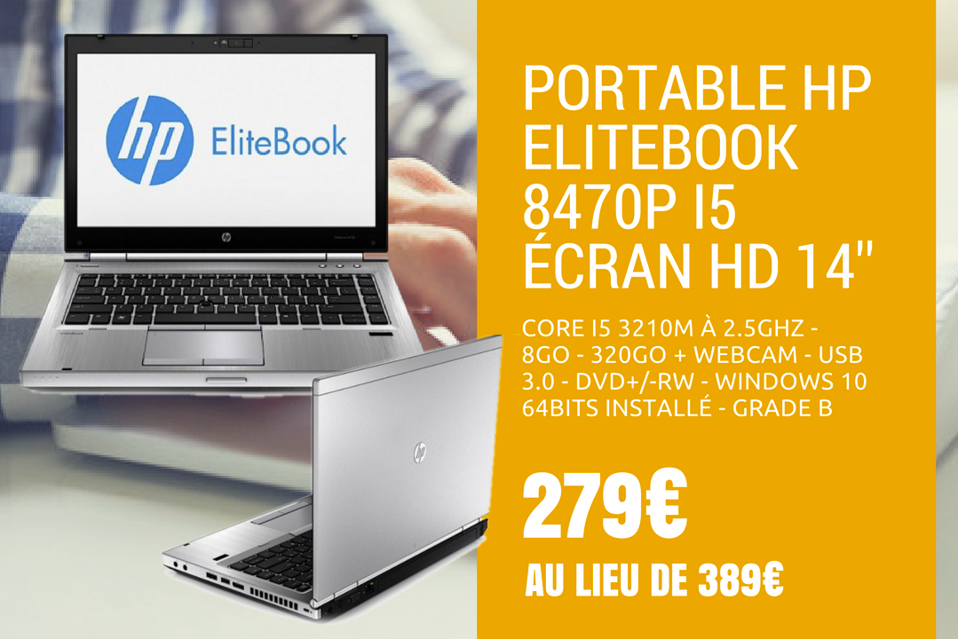 "HP Elitebook 8470P -I5 3210M à 2.5Ghz - 8Go - 320Go - 14"" + WEBCAM - USB 3.0 - DVD+/-RW - Windows 10 64bits installé - GRADE B"