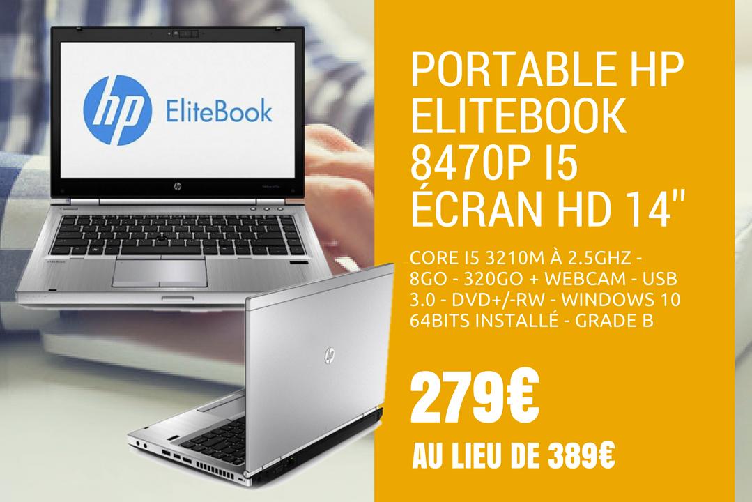 """HP Elitebook 8470P -I5 3210M à 2.5Ghz - 8Go - 320Go - 14"""" + WEBCAM - USB 3.0 - DVD+/-RW - Windows 10 64bits installé - GRADE B"""